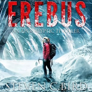Audiobook: Erebus by Steven C Bird (Narrated by Kevin Pierce)