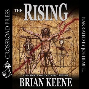Audiobook: The Rising: Author's Preferred Edition by Brian Keene (Narrated by Joe Hempel)