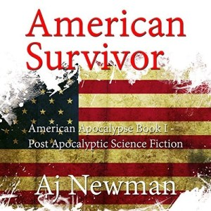 Audiobook: American Survivor by A.J. Newman (Narrated by Kevin Pierce)