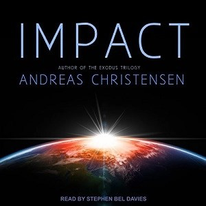 Audiobook: Impact by Andreas Christensen (Narrated by Stephen Bel Davies)