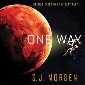 One Way by S.J. Morden (Narrated by William Hope)