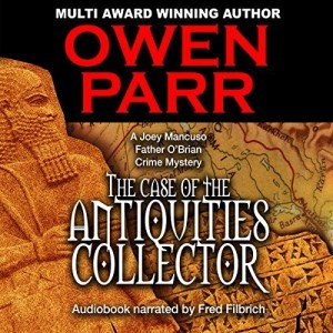 Audiobook: The Case of the Antiquities Collector by Owen Parr (Narrated by Fred Filbrich)