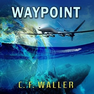 Audiobook: Waypoint by C.F. Waller (Narrated by J. Scott Bennett)