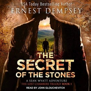 Audiobook: The Secret of the Stones by Ernest Dempsey (Narrated by John Glouchevitch)