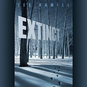 Audiobook: Extinct by Ike Hamill (Narrated by Kyle Tait)