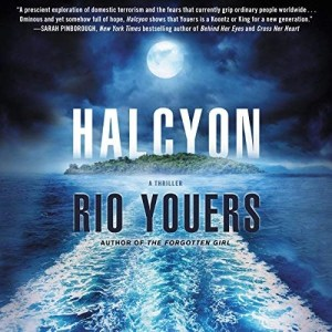 Halcyon by Rio Youers (Narrated by George Newbern)