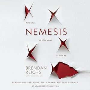 Audiobook: Nemesis by Brendan Reichs (Narrated by Kirby Heyborne, Emily Rankin, Paul Boehmer)
