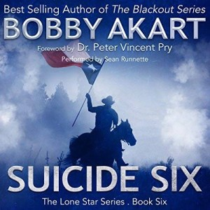 Audiobook: Suicide Six by Bobby Akart (Narrated by Sean Runette)