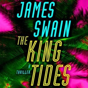 Audiobook: The King Tides by James Swain (Narrated by Patrick Lawlor)
