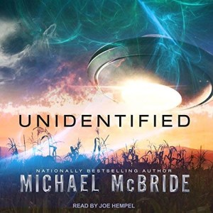 Audiobook: Unidentified by Michael McBride (Narrated by Joe Hempel)