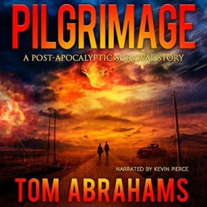 Pilgrimage by Tom Abrahams (Narrated by Kevin Pierce)