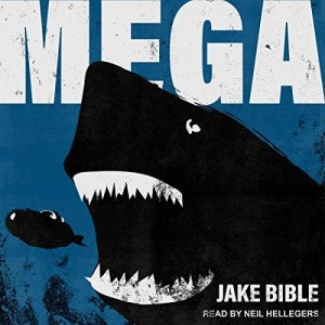 Mega by Jake Bible