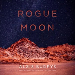 Rogue Moon by Algis Budrys (Narrated by Graham Halstead)