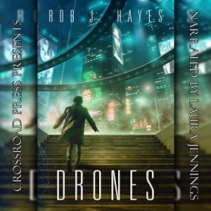 Drones by Rob J. Hayes