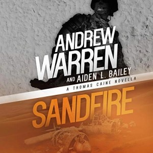 Sandfire by Andrew Warren & Aiden L. Bailey (Narrated by Chris Abell)