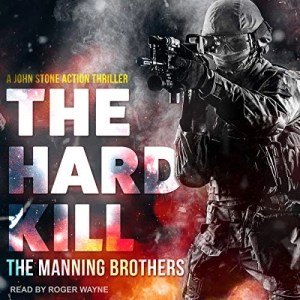 The Hard Kill by Allen Manning, Brian Manning