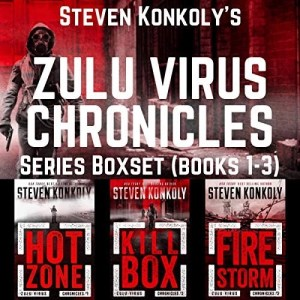 The Zulu Virus Chronicles Boxset (Books 1-3): A Post-Apocalyptic Thriller by Steven Konkoly
