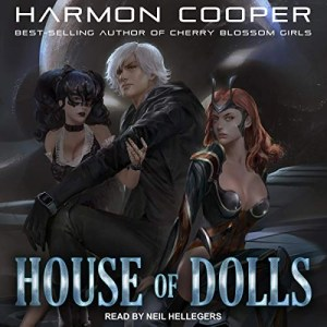 House of Dolls by Harmon Cooper