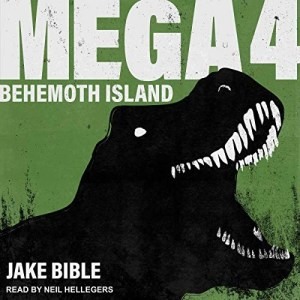 Mega 4: Behemoth Island by Jake Bible
