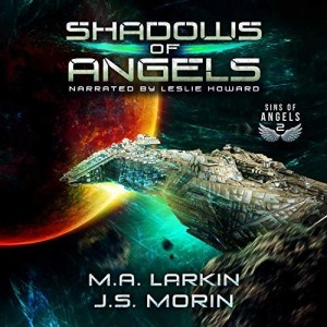 Shadows of Angels (Sins of Angels #2) by M.A. Larkin and J.S. Morin (Narrated by Leslie Howard)