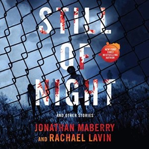 Still of Night by Jonathan Maberry, Rachael Lavin