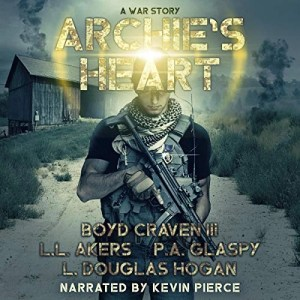 Archie's Heart by P. A. Glaspy, L. L. Akers, Boyd Craven III, L. Douglas Hogan