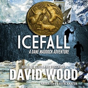 Icefall (Dane Maddock #4) by David Wood (Narrated by Jeffrey Kafer)
