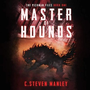 Master of Hounds by C.Steven Manley
