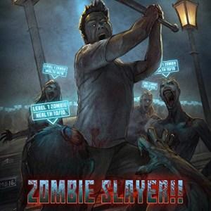 Zombie Slayer!!: A LitRPG Apocalypse by Cameron Milan