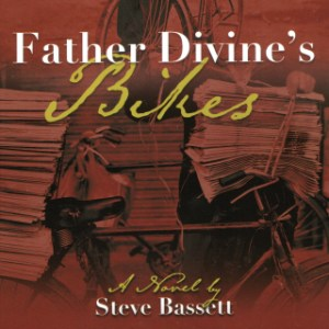 Father Divine's Bikes by Steve Bassett (Narrated by George Kuch)