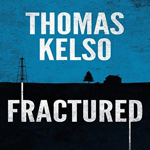 Fractured by Thomas Kelso