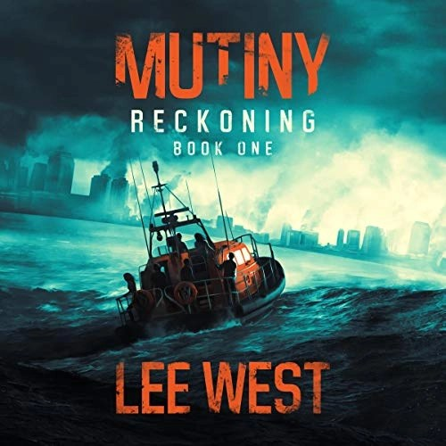 Mutiny: A Post-Apocalyptic Thriller by Lee West