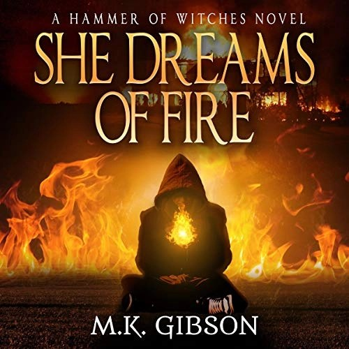She Dreams of Fire by M. K. Gibson