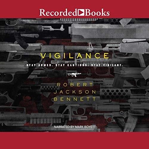 Vigilance by Robert Jackson Bennett