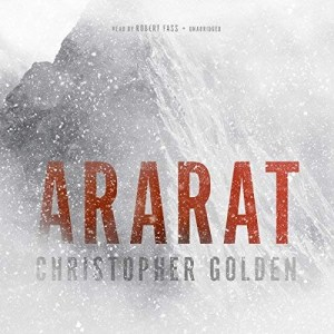 Ararat by Christopher Golden (Narrated by Robert Fass)