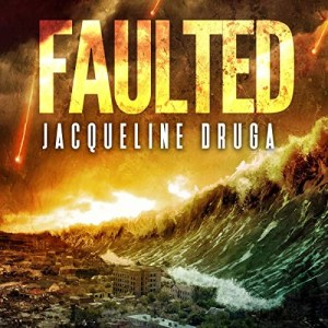 Faulted by Jacqueline Druga (Narrated by Andrew B. Wehrlen)