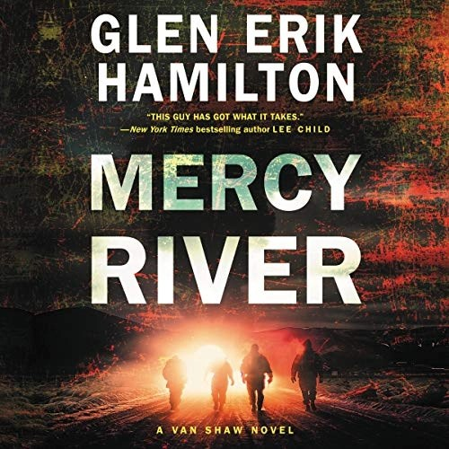 Mercy River by Glen Erik Hamilton