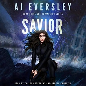 Savior (The Watcher Series #3) by AJ Eversley (Narrated by Chelsea Stephens, Steve Campbell)