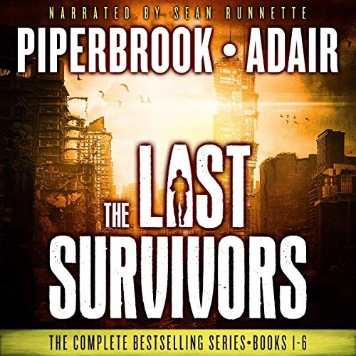 The Last Survivors Box Set by Bobby Adair, T.W. Piperbrook