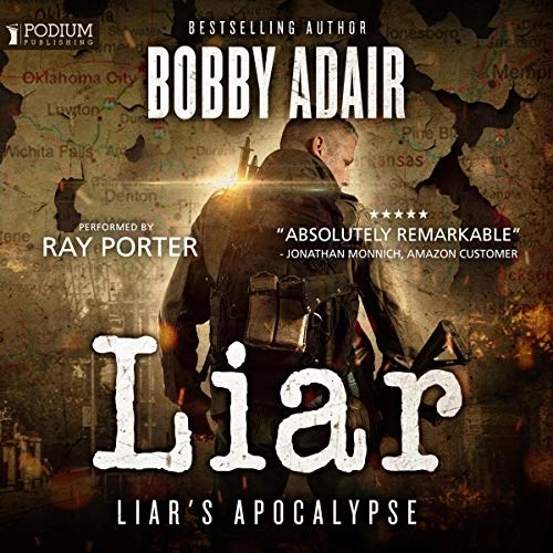 The Liar by Bobby Adair