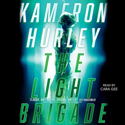 The Light Brigade by Kameron Hurley