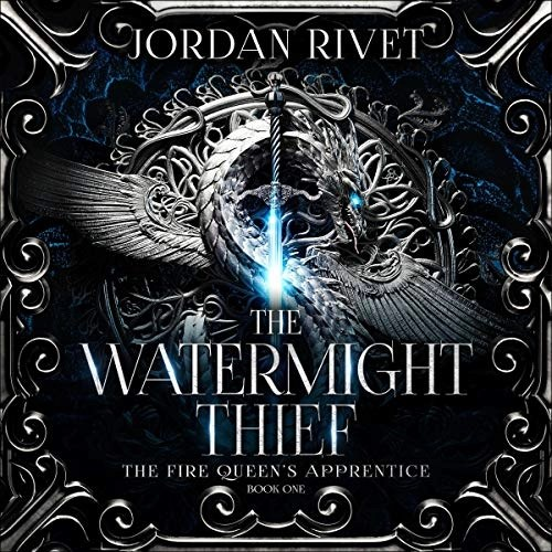The Watermight Thief by Jordan Rivet