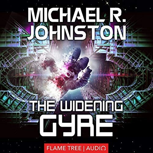 The Widening Gyre by Michael R. Johnston