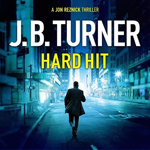 Hard Hit by J. B. Turner