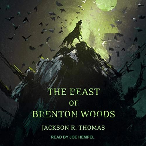 The Beast of Brenton Woods by Jackson R. Thomas