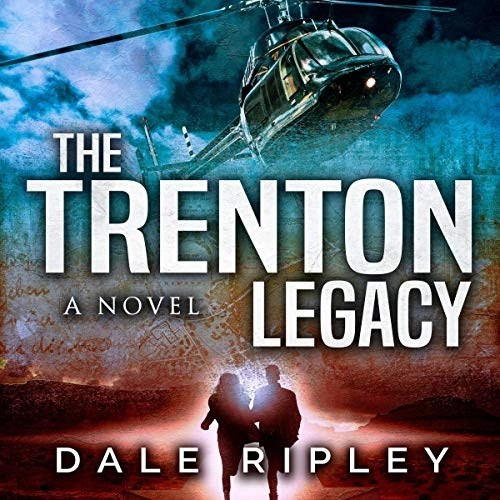 The Trenton Legacy by Dale Ripley