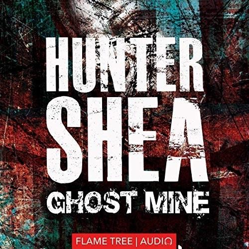 Ghost Mine by Hunter Shea