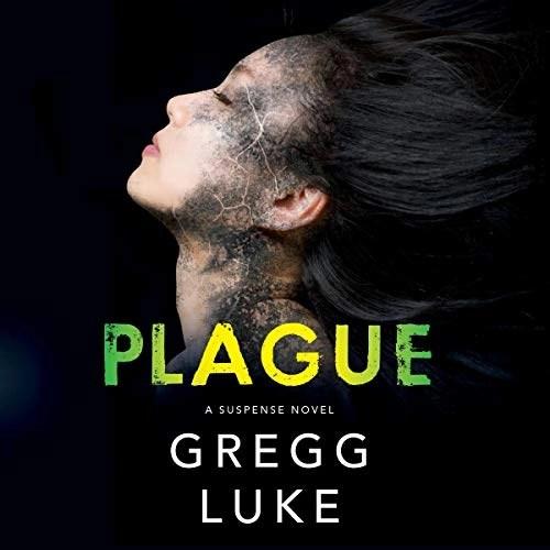 Plague by Gregg Luke