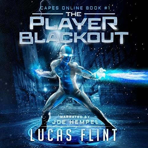 The Player Blackout: A Superhero LitRPG Adventure by Lucas Flint