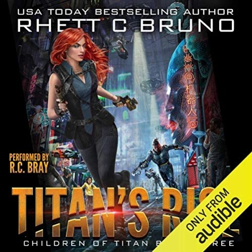 Titan's Rise by Rhett C. Bruno